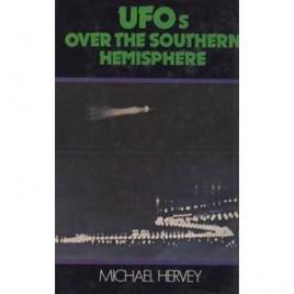 Hervey, Michael: UFOs over the southern hemisphere