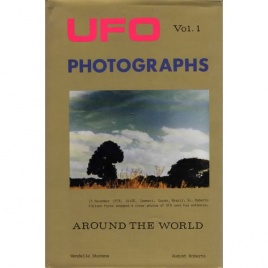 Stevens, Wendelle C. & August Roberts: UFO photographs around the world. Vol. 1
