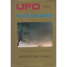 Stevens, Wendelle C. & August Roberts: UFO photographs around the world. Vol. 2