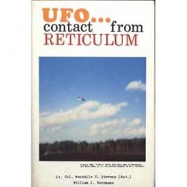 Stevens, Wendelle C. & Herrmann, William J.: UFO contact from Reticulum