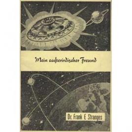Stranges, Frank E.: Mein ausserirdischer Freund (booklet)