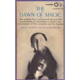 Pauwels, Louis & Bergier, Jacques: The Dawn of Magic (Pb)