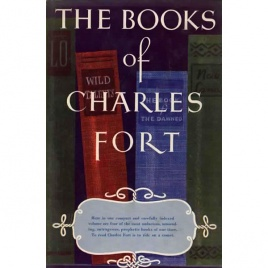 Fort, Charles: The Books of Charles Fort