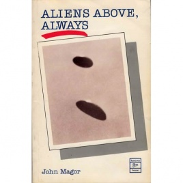 Magor, John: Aliens above, always