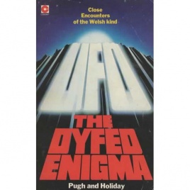 Randall, Jones, Pugh & Holiday, F.W.: The Dyfed enigma (Pb)