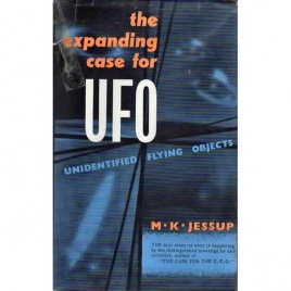 Jessup, Morris K.: The expanding case for the UFO