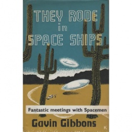 Gibbons, Gavin: They rode in space ships