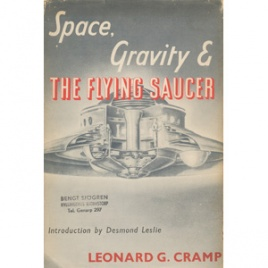 Cramp, Leonard G.: Space, gravity & the flying saucer