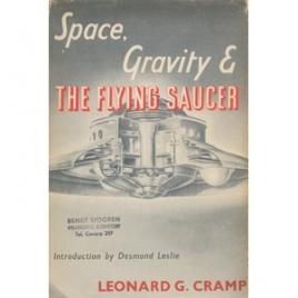 Cramp, Leonard G.: Space, gravity & the flying saucer