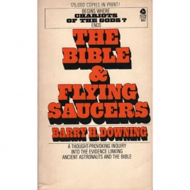 Downing, Barry H.: The Bible & flying saucers
