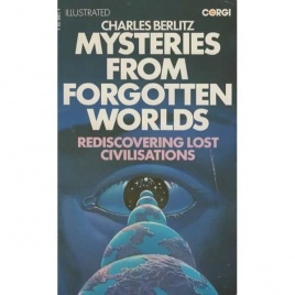 Berlitz, Charles with Valentine, J. Manson: Mysteries from forgotten worlds (Pb)