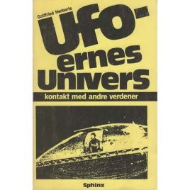 Herberts, Gottfried: Ufoernes univers kontakt med andre verdener