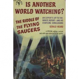 Heard, Gerald: Is another world watching? The Riddle of the flying saucers.
