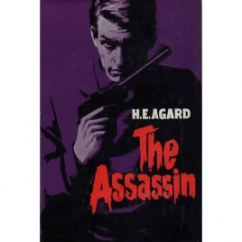 Evans, Hilary [under pseud. H.E.Agard]: The Assassin