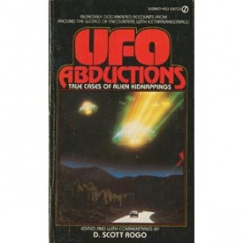 Rogo, D. Scott (editor): UFO abductions. True cases of alien kidnappings (Pb)