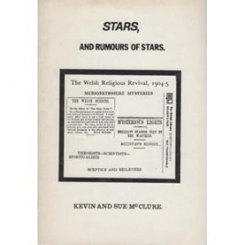 McClure, Kevin & Sue: Stars, and rumours of stars. The Welsh religious revival 1904-5