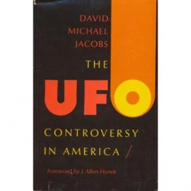 Jacobs, David Michael: The UFO controversy in America