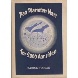 Modin, Engelbrekt: Paa planeten Mars for 2.000 aar siden. En studie af Engelbrekt Modin med et forord af major Oscar Busch