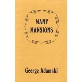 Adamski, George: Many mansions