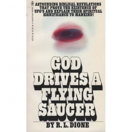 Dione, R. L.: God drives a flying saucer