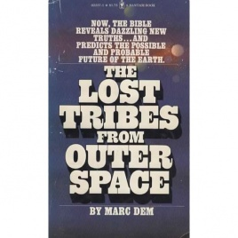 Dem, Marc: The Lost tribes from outer space