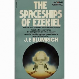 Blumrich, Josef F.: The Spaceships of Ezekiel