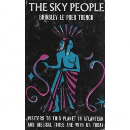 Trench, Brinsley le Poer: The sky people