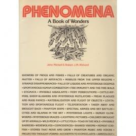 Michell, John & Rickard, J. M.: Phenomena. A book of wonders