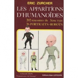 Zurcher, Eric: Les apparitions d'humanoides