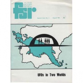Bowen, Charles (ed.): UFOs in two worlds. FSR Special Issue No. 4, August 1971