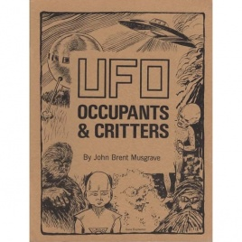 Musgrave, John Brent: UFO occupants & critters