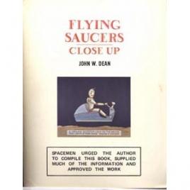 Dean, John W.: Flying saucer close-up