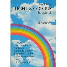 Minnaert, M: The nature of light & color in the open air