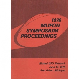 Mutual UFO Network (MUFON): 1976 UFO symposium proceedings