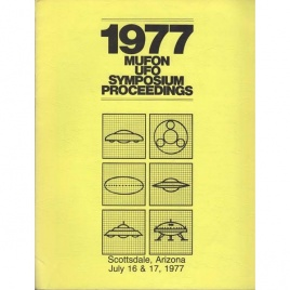 Mutual UFO Network (MUFON): 1977 UFO symposium proceedings