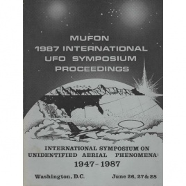 Mutual UFO Network (MUFON): 1987 international UFO symposium proceedings