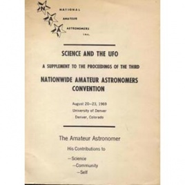 Steinmetz, Ken (ed.): Science and the UFO. A supplement to the third nationwide amateur astronomers convention, August 20-23, 1969, University of Denver