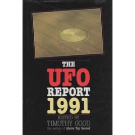 Good, Timothy (ed.): The UFO report 1991