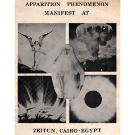 Page Research Library (comp.): Apparition phenomenon manifest at Zeitun, Cairo-Egypt