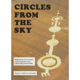 Meaden, Terence (editor): Circles from the sky. Proceedings of the First International Conference on the Circles Effect at Oxford