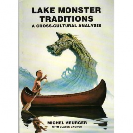 Meurger, Michel with Claude Gagnon: Lake monster traditions. A cross-cultural analysis