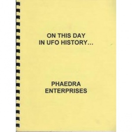 Blevins, Dave: On this day in UFO history... (1st ed.)