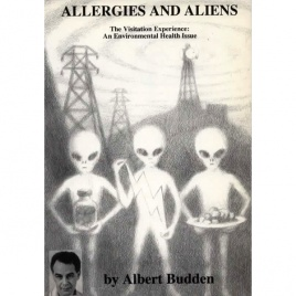 Budden, Albert: Allergies and aliens.The Visitation experience: An environmental health issue