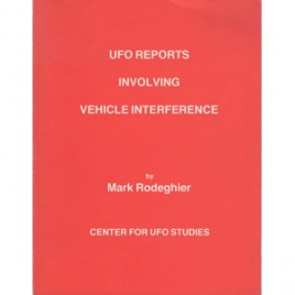 Rodeghier, Mark: UFO reports involving vehicle interference