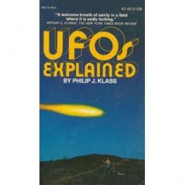 Klass, Philip J.: UFOs explained (Pb)