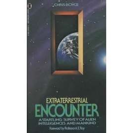 Boyce, Chris: Extraterrestrial encounter. A personal perspective