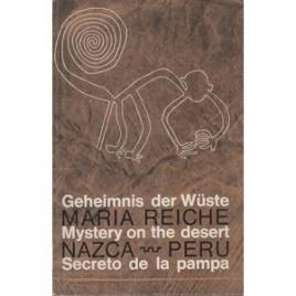 Reiche, Maria: Geheimnis der Wüste / Mystery of the desert / Secreto de la pampa