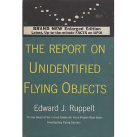 Ruppelt, Edward J.: The report on unidentified flying objects. 1st ed.