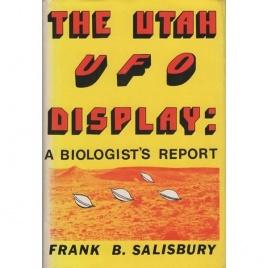 Salisbury, Frank B.: The Utah UFO display: A biologist's report