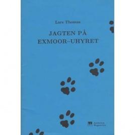 Thomas, Lars: Jagten på Exmoor-uhyret